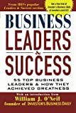 img - for Business Leaders and Success: 55 Top Business Leaders and How They Achieved Greatness book / textbook / text book