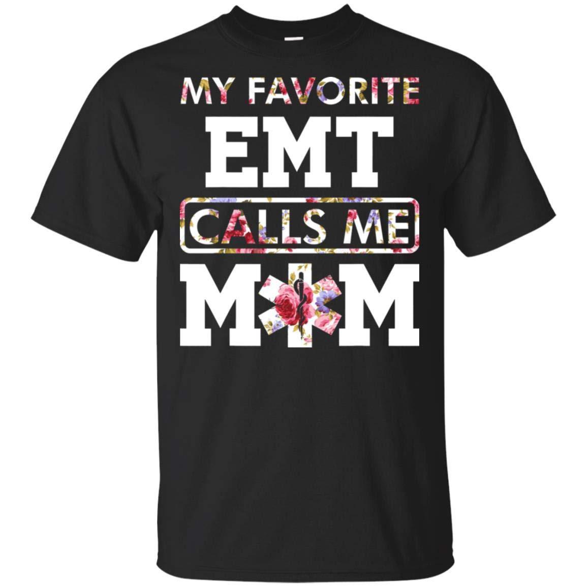 My Favorite Emt Calls Me Mom Shirts