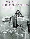 Women Photographers: From Julia Margaret Cameron to Cindy Sherman
