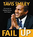 Fail Up, Tavis Smiley, 1401933912