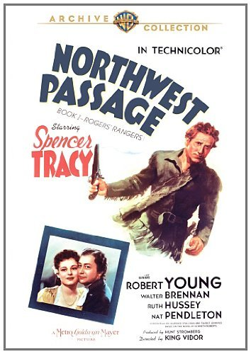Northwest Passage by Spencer Tracy