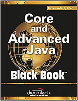 Buy Core and Advanced Java, Black Book, Recommended by CDAC