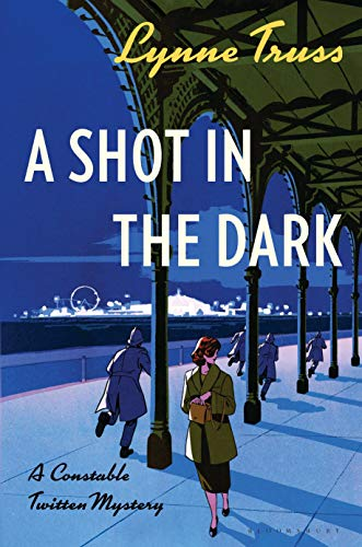 A Shot in the Dark: A Constable Twitten Mystery (Constable Twitten Mysteries)