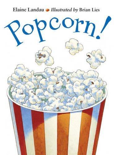 Download Popcorn! (Charlesbridge) by Elaine Landau (2003-02-01) PDF