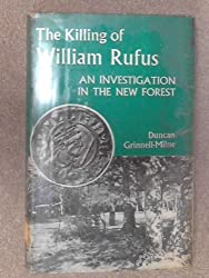Killing of William Rufus: An Investigation in the New Forest