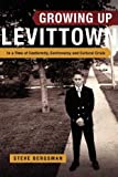 Growing up Levittown, Steve Bergsman, 0987689754