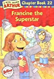 Francine the Superstar, Marc Brown, 0316122505