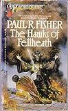 The Hawks of Fellheath, Paul R. Fisher, 0441319068
