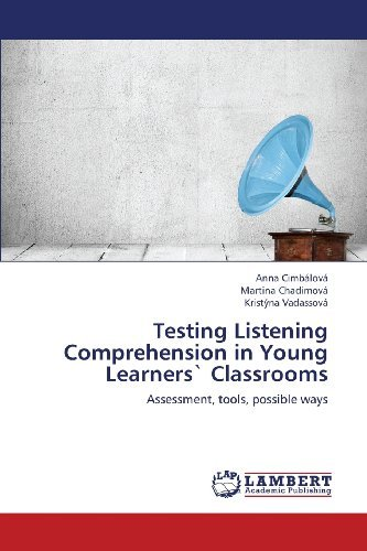 testing-listening-comprehension-in-young-learners-classrooms-assessment-tools-possible-ways-by-cimbl