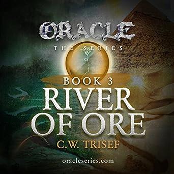 Amazon com: Oracle - River of Ore (Volume 3) (Audible Audio