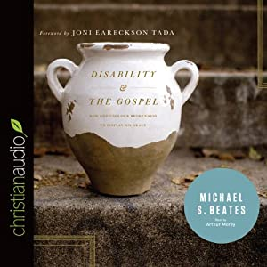 Disability and the Gospel Audiobook