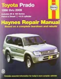 img - for Toyota Prado Automotive Repair Manual: 1996 to 2009. (Haynes Service and Repair Manuals) book / textbook / text book