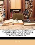 Untersuchungen Über Die Stabilität der Elastischen Linie in Ebene und Raum, Max Born, 1147717494