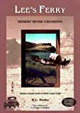 Lee's Ferry : Desert River Crossing, Rusho, W. L., 0965664511