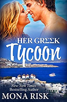 Her Greek Tycoon by [Risk, Mona]