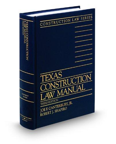 Texas Construction Law Manual, 3d