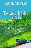 Twenty Eight Years, Adhir Ghatak, 1466401400