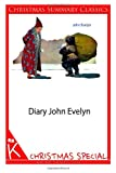 Diary John Evelyn [Christmas Summary Classics], John Evelyn, 1494332019