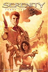 Serenity Volume 1: Those Left Behind Hardcover First Edition (Serenity (Dark Horse))