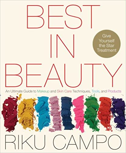 Best in Beauty: An Ultimate Guide to Makeup and Skincare