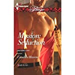 Mission: Seduction | Candace Havens
