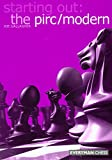 img - for Starting Out: The Pirc/Modern (Starting Out - Everyman Chess) book / textbook / text book