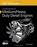 Fundamentals of Medium/Heavy Duty Diesel Engines