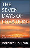 THE SEVEN DAYS OF CREATION:: 35 Trivia Questions on the Creation of the Heavens and the Earth