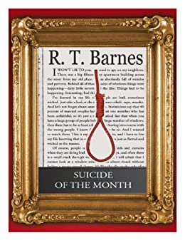 Suicide of the Month by [Barnes, R.T.]