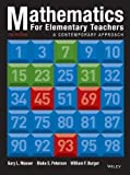 Mathematics for Elementary Teachers : A Contemporary Approach, Musser, Gary L. and Burger, William F., 1118457447