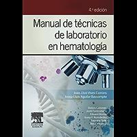 Manual de técnicas de laboratorio en hematología