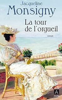 La saga des Hautefort 03 : La tour de l'orgueil, Monsigny, Jacqueline