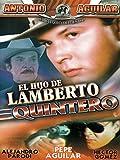 El Hijo de Lamberto Quintero