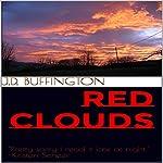 Red Clouds | J.D. Buffington