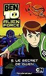 Ben 10 Alien Force, Tome 8 : Le secret de Gwen par Lecoeur
