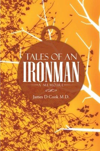 Tales of an Ironman: A Memoire ebook