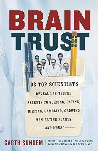 Scientists Reveal Lab-Tested Secrets to Surfing, Dating, Dieting, Gambling, Growing Man-Eating Plants, and More! ()