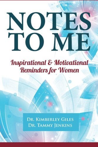 Notes To Me: Inspirational & Motivational Reminders for Women PDF