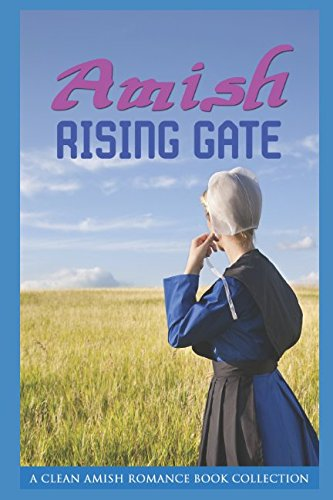Amish Rising Gate by Independently published