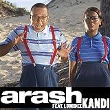 Arash - Kandi (feat. Lumidee)