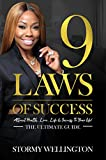9 Laws of Success: Attract Health, Love, Life