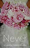 Never (Lassiter Sisters Book 1)