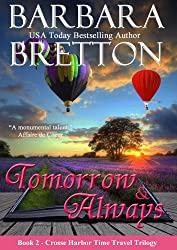 Tomorrow & Always: The Crosse Harbor Time Travel Trilogy