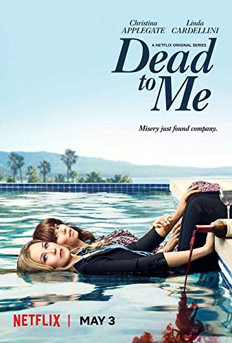 Dead to Me American Dark Comedy Web Television Series 12 x 18 Inch Quoted Multicolour Rolled Poster DT64