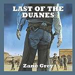 Last of the Duanes | Zane Grey
