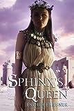 Sphinx's Queen, Esther M. Friesner, 0375856587
