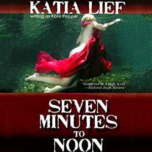 Seven Minutes to Noon Audiobook
