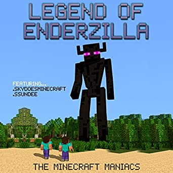 Legend of EnderZilla: A Minecraft Novel Featuring Sky and