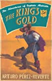 The King's Gold by Arturo Pérez-Reverte front cover