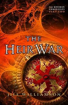 The Heir War (The Kinsman Chronicles): Part 2 by [Williamson, Jill]